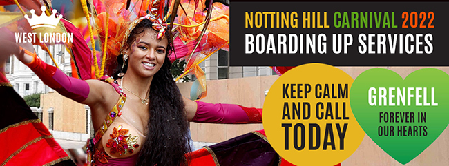 Need your property boarded-up ahead of Notting Hill Carnival 2018? Get a FREE Quote & 20% Off!